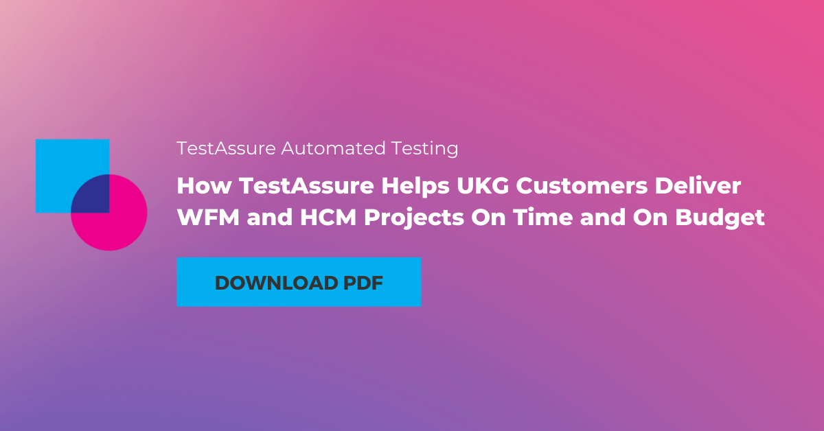 how-testassure-helps-ukg-customers