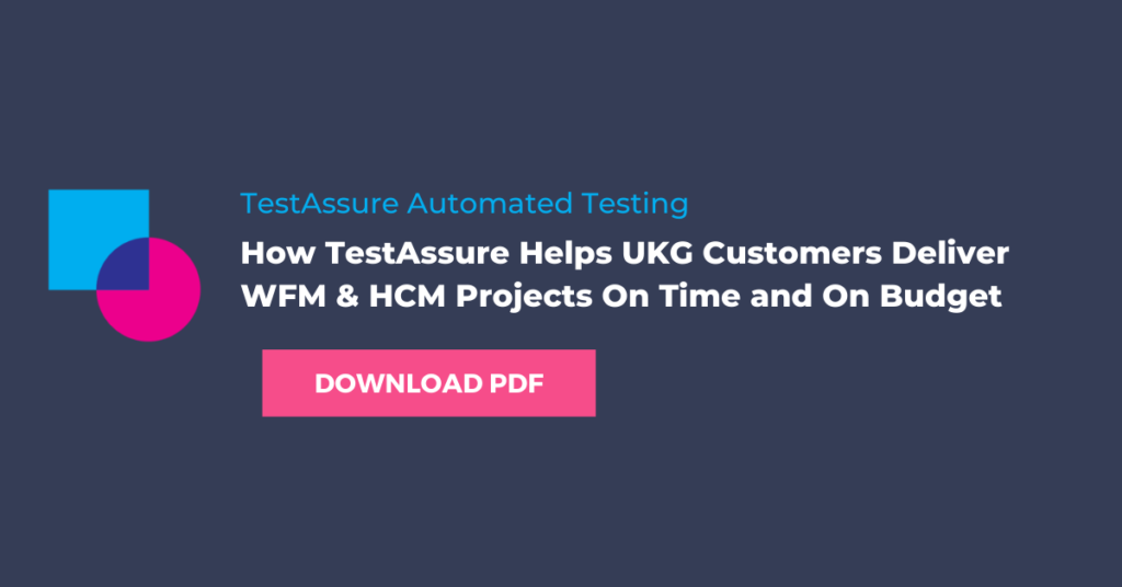 How TestAssure Helps UKG Customers